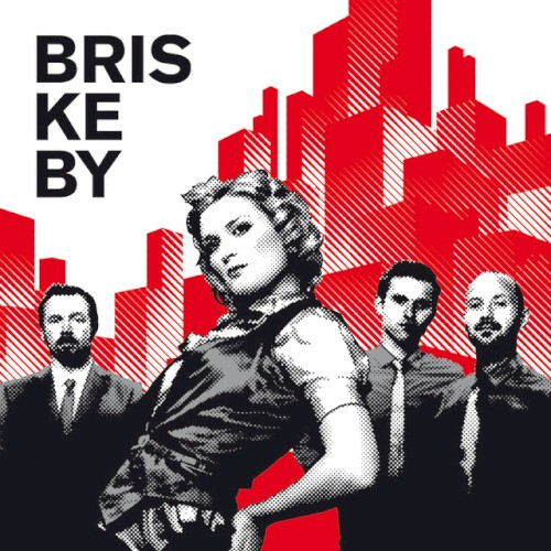 Briskeby - Bobby, Come Back