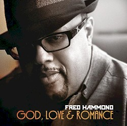 RNP HOUR - Fred Hammond - I Got A Good Woman