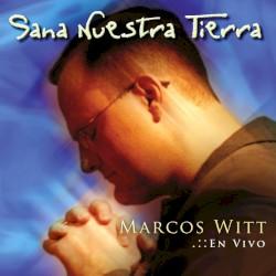 Marcos Witt - Marcos Witt -  Levantate y salvame