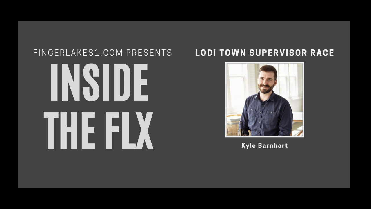 Kyle Barnhart discusses race for Lodi Town Supervisor .::. Inside the FLX 10/10/19
