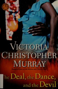 Cover of: The deal, the dance, and the devil | Victoria Christopher Murray