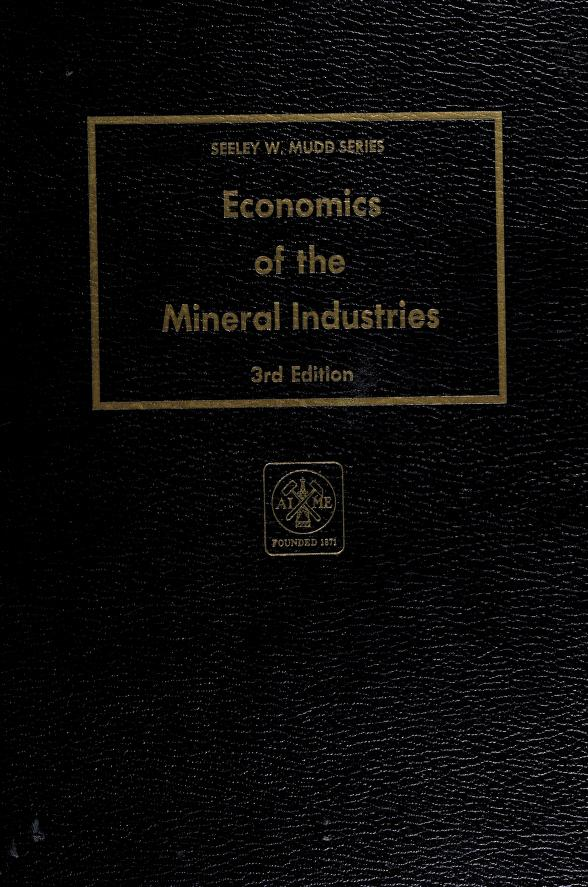 Economics of the mineral industries by