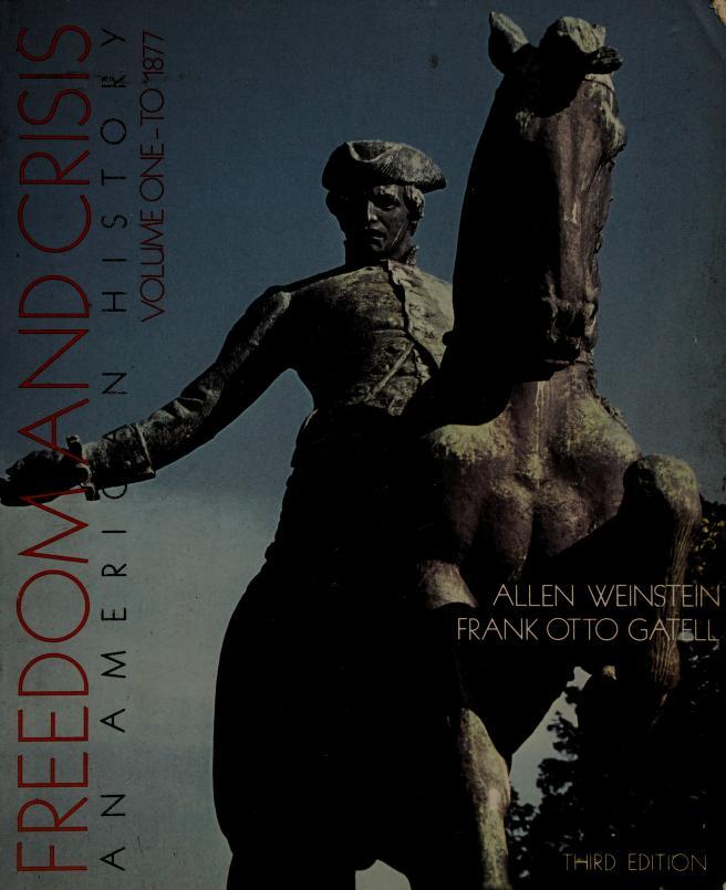 Freedom and crisis by Allen Weinstein