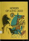 Cover of: Horses of long ago