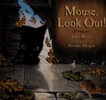 Cover of: Mouse, look out! | Judy Waite