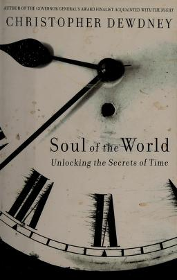 Cover of: Soul of the world | Christopher Dewdney
