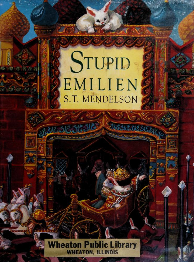 Stupid Emilien by S. T. Mendelson