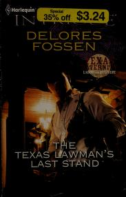 Cover of: The Texas lawman's last stand   Delores Fossen