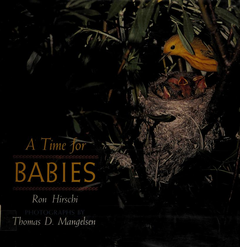 A time for babies by Ron Hirschi