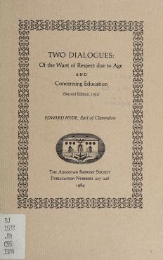Cover of: Two dialogues, Of the want of respect due to age, and Concerning education | Clarendon, Edward Hyde Earl of